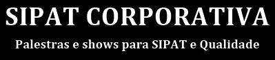 Palestra SIPAT e CIPA| Palestrante SIPAT | Palestra Show | Teatro Empresa